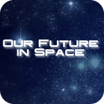 OurFutureinSpace