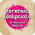 Forensic Footprints of Ancient Worlds