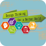 Design Thinking for a Better World
