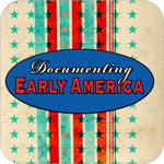 Documenting Early America