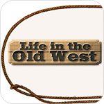 LifeintheOldWest