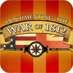 Documenting the War of 1812