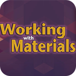Working with Materials