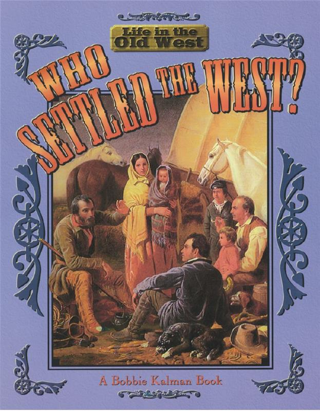 Who Settled the West? - PB
