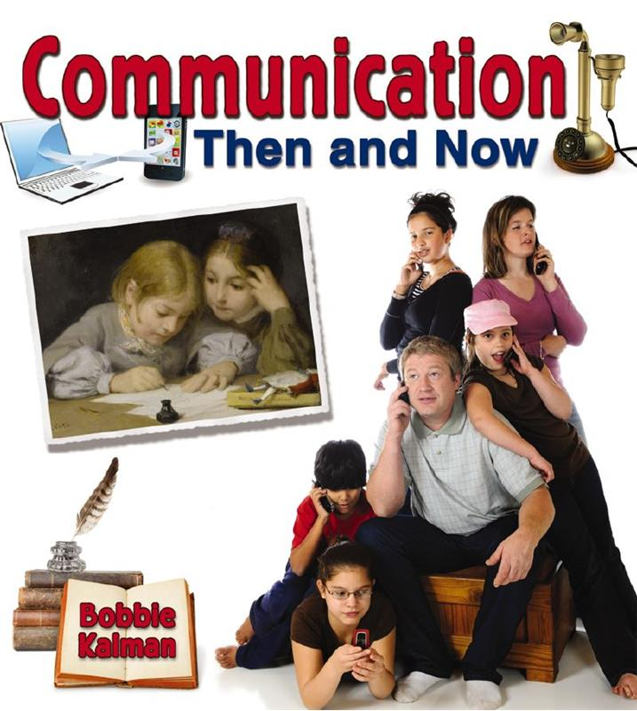 Communication Then And Now Hc