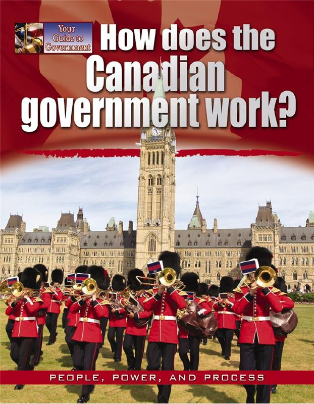 the canadian model of government Government of alberta, central to the analysis will be a discussion of the relationship between the citizen and the state the business plan, the document outlining government-wide and.