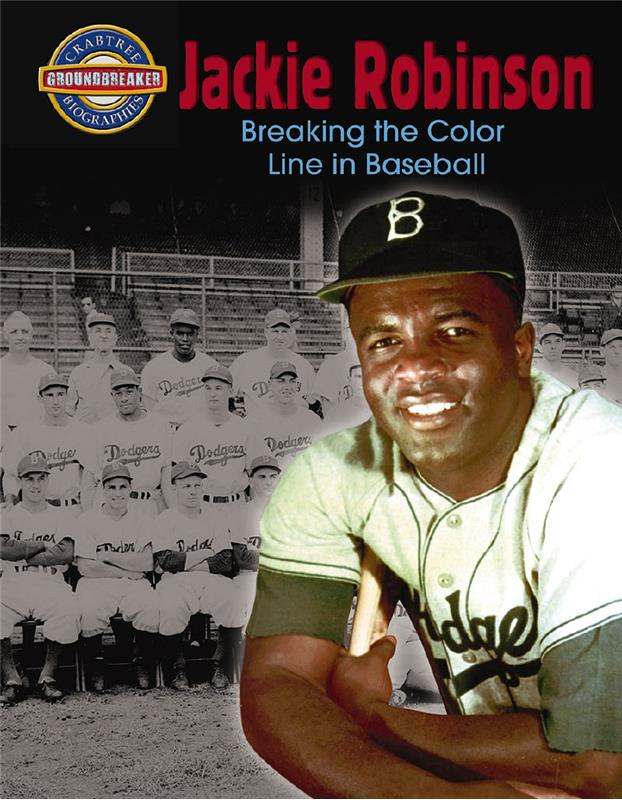 Jackie Robinson: Breaking the Color Line in Baseball - PB