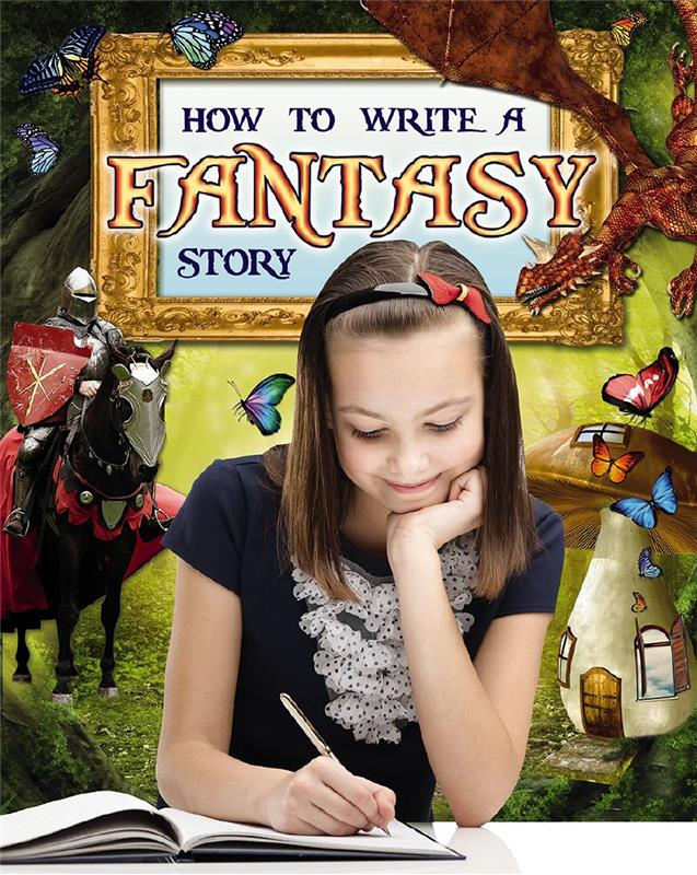 how to write a fantasy story After 6 short pre-writing lessons, students are not only proficient in fantasy, but have everything they need to write their own fantasy story over the six days of lessons, students should keep each assignment in a writing notebook, folder, or some other way to keep them handy.
