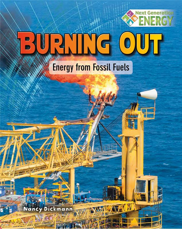 Burning Out: Energy from Fossil Fuels - PB