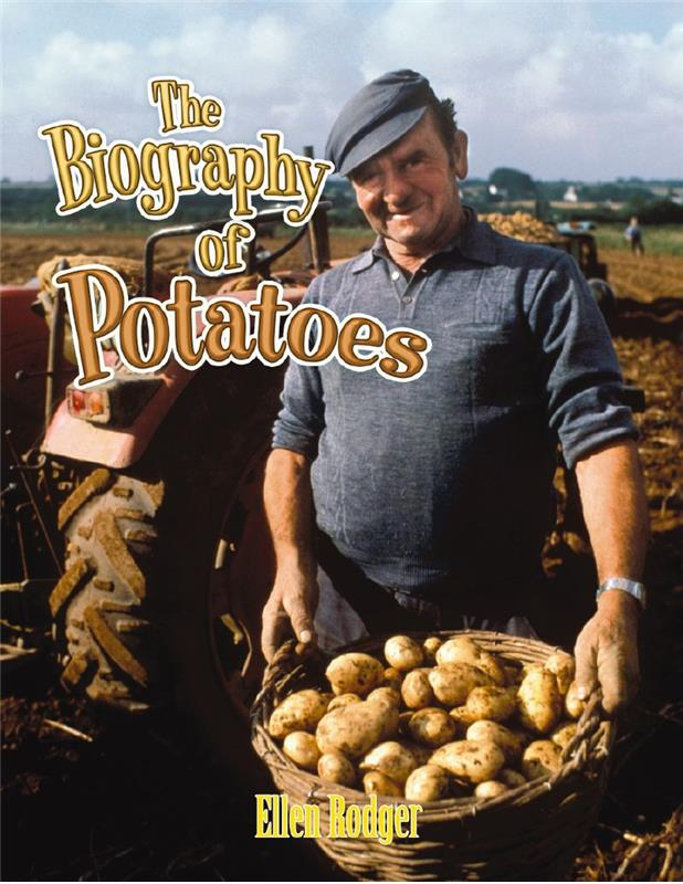 The Biography of Potatoes - HC