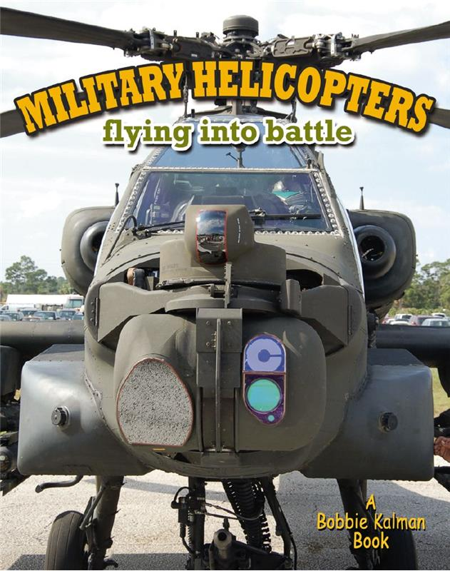 Military Helicopters: flying into battle - PB