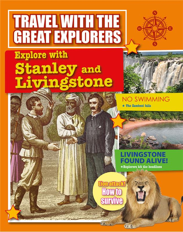 Explore with Stanley and Livingstone  - HC
