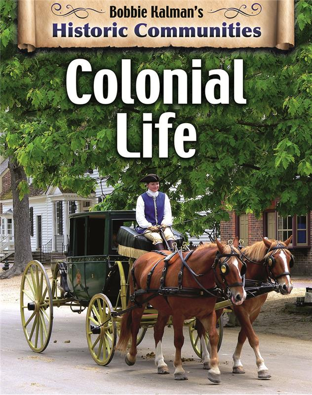 Colonial Life (revised edition) - HC