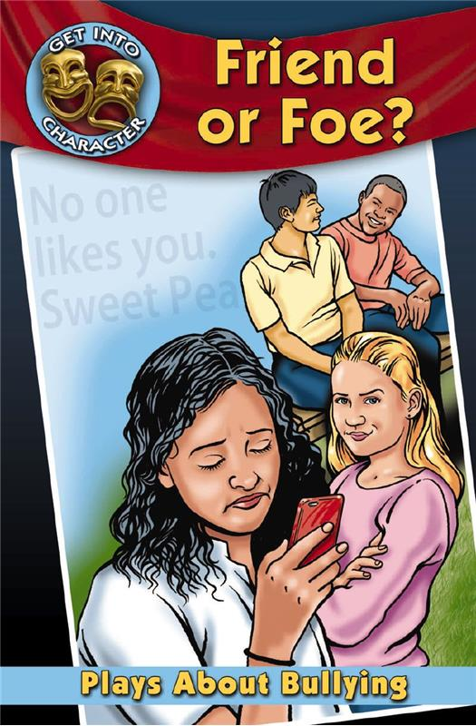 Friend or Foe?: Plays About Bullying - HC
