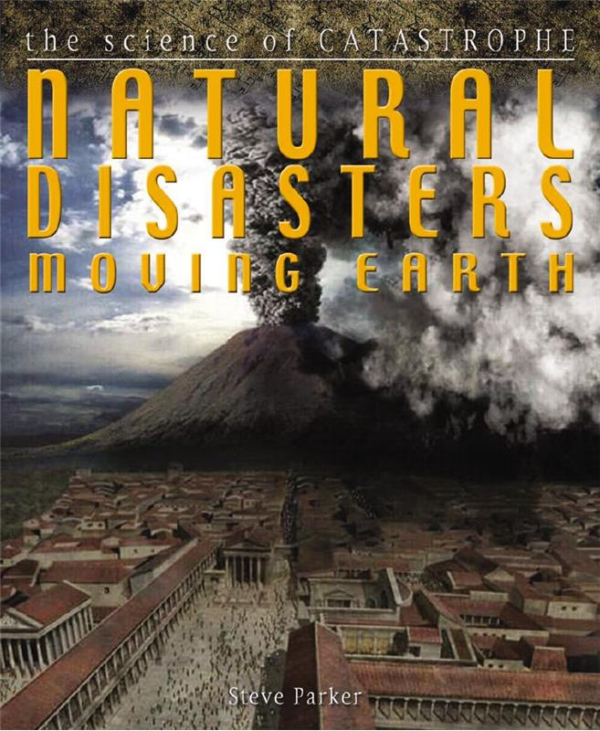 Natural Disasters: Moving Earth - PB