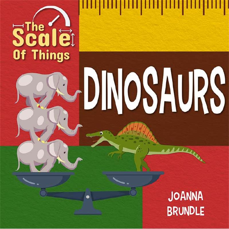 The Scale of Dinosaurs - HC
