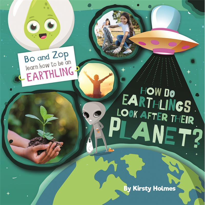 How Do Earthlings Look After Their Planet? - HC