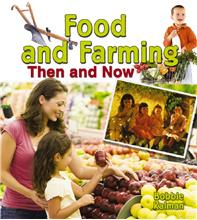 Food and Farming Then and Now  - HC