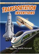 Transportation Inventions: Moving Our World Forward - HC