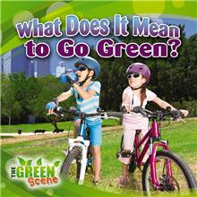 What Does it Mean to Go Green? - HC