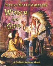 Native North American Wisdom and Gifts - HC