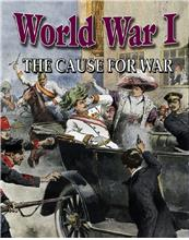 World War I: The Cause for War - PB
