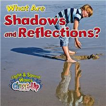 What Are Shadows and Reflections? - HC