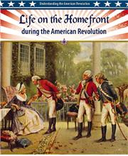 Life on the Homefront during the American Revolution - HC