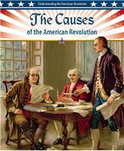 The Causes of the American Revolution - HC