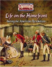 Life on the Homefront during the American Revolution - PB