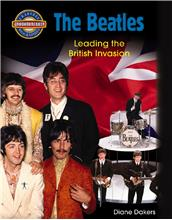The Beatles: Leading the British Invasion - HC