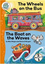 The Wheels on the Bus and The Boat on the Waves - HC