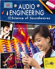 Audio Engineering and the Science of Sound Waves - HC