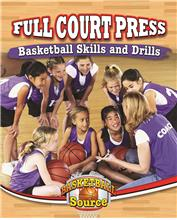 Full Court Press: Basketball Skills and Drills - PB