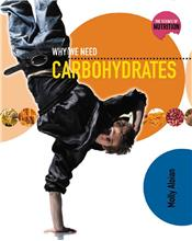 Why We Need Carbohydrates - PB