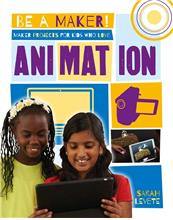 Maker Projects for Kids Who Love Animation - eBook