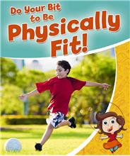 Do your Bit to Be Physically Fit! - PB