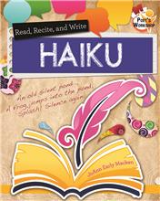 Read, Recite, and Write Haiku - HC