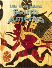 Life in Ancient South America - PB