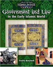 Government and Law in the Early Islamic World - HC