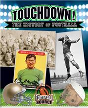 Touchdown! The History of Football - PB