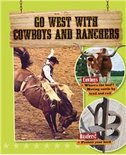 Go West with Cowboys and Ranchers - HC
