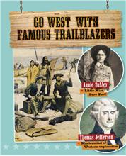 Go West with Famous Trailblazers - HC