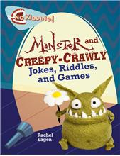 Monster and Creepy-Crawly Jokes, Riddles, and Games - HC