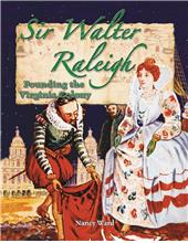 Sir Walter Raleigh - Founding the Virginia Colony - HC