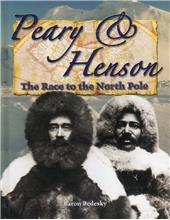Peary and Henson - The Race to the North Pole - HC