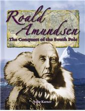 Roald Amundsen: The Conquest of the South Pole - HC