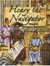 Henry the Navigator: Prince of Portuguese Exploration - HC