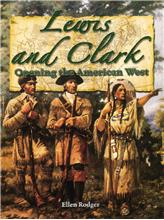 Lewis & Clark: Opening the American West - PB
