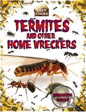 Termites and Other Home Wreckers - HC